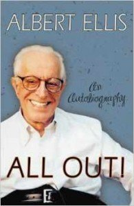 Albert Ellis All Out! An Autobiography